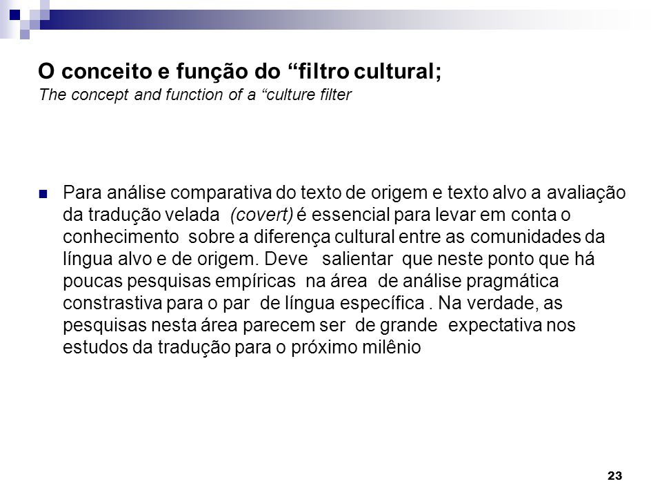 O conceito e função do filtro cultural; The concept and function of a culture filter