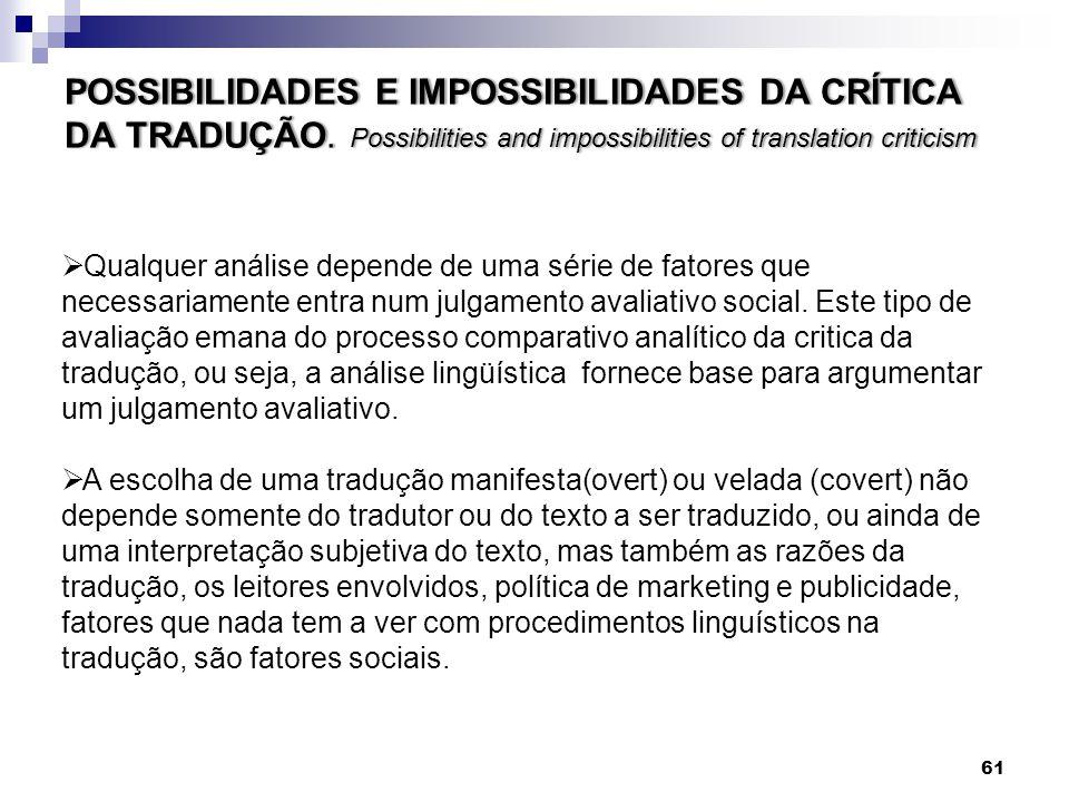 POSSIBILIDADES E IMPOSSIBILIDADES DA CRÍTICA DA TRADUÇÃO