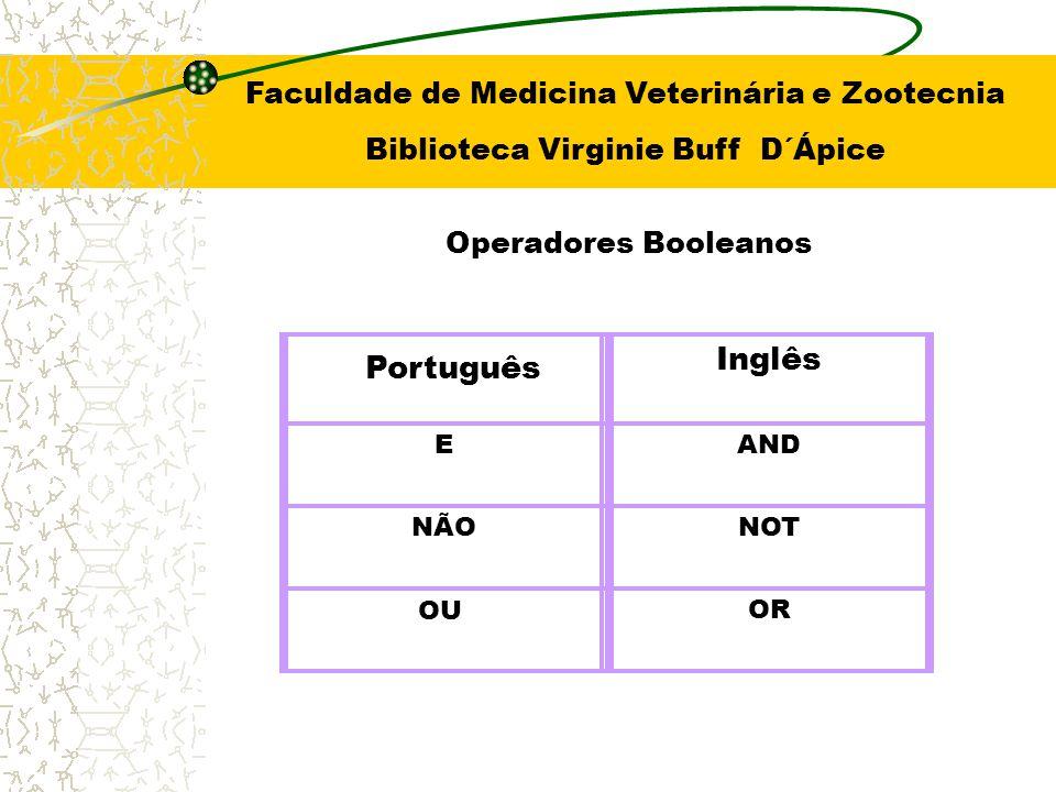 Inglês Português Faculdade de Medicina Veterinária e Zootecnia