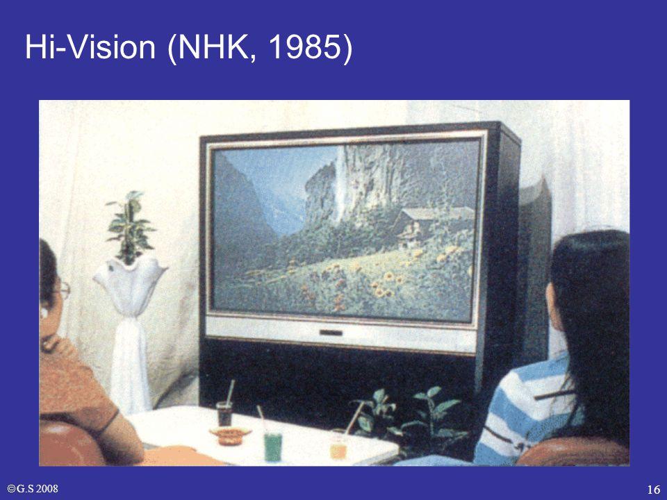 Hi-Vision (NHK, 1985) NHK