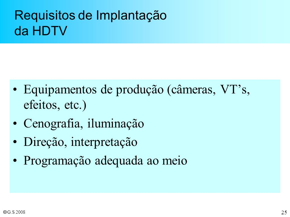 Requisitos de Implantação da HDTV