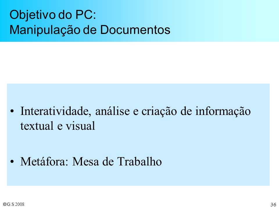 Objetivo do PC: Manipulação de Documentos