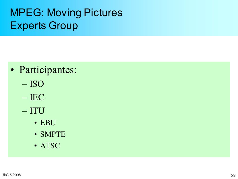 MPEG: Moving Pictures Experts Group