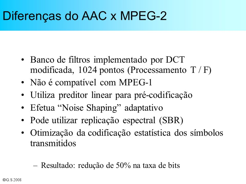 Diferenças do AAC x MPEG-2