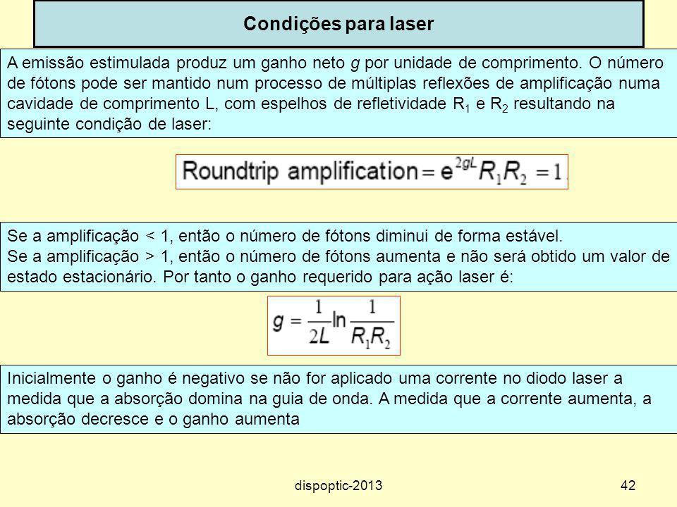 Condições para laser