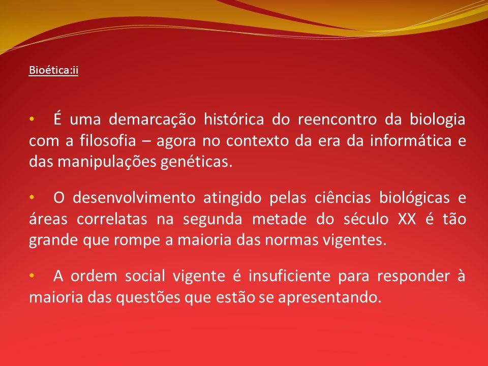 Bioética:ii