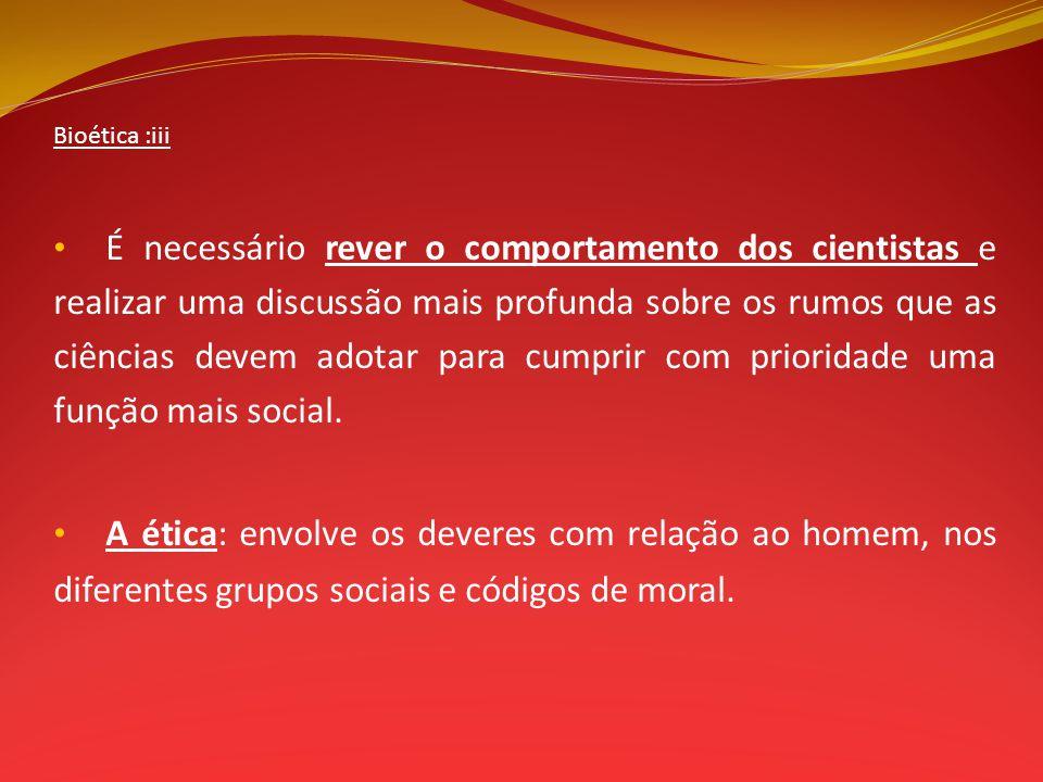 Bioética :iii