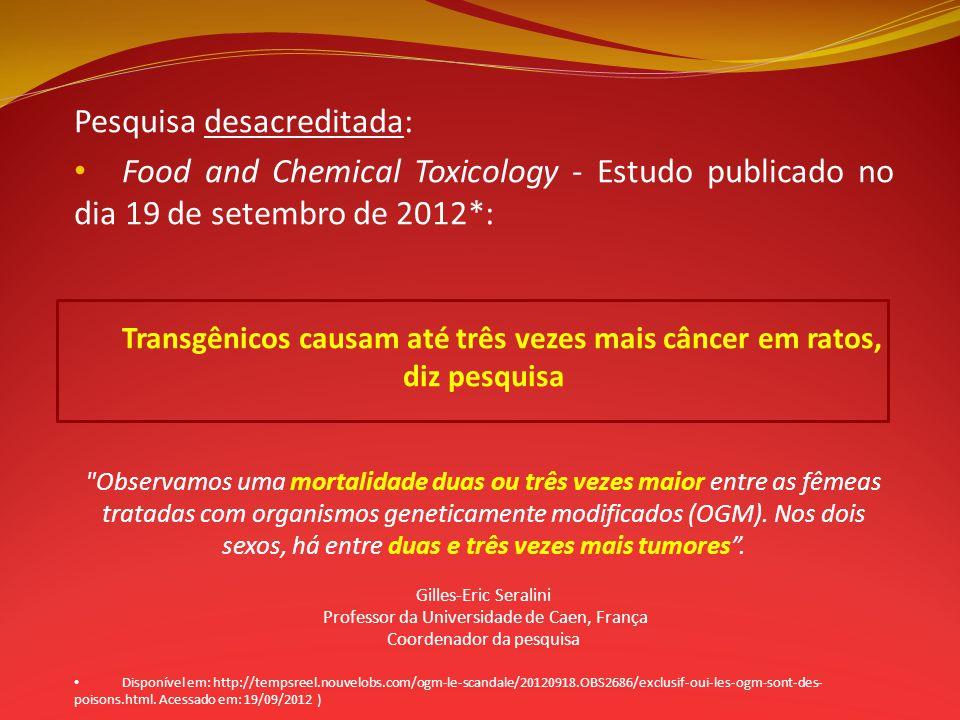 Transgênicos causam até três vezes mais câncer em ratos, diz pesquisa