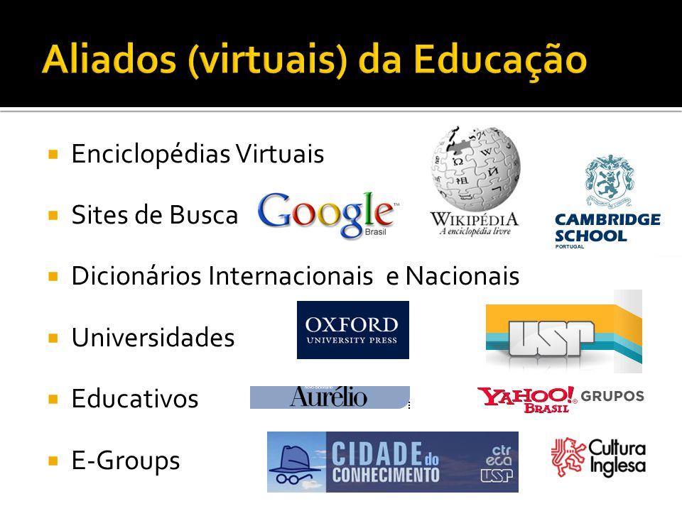 Aliados (virtuais) da Educação