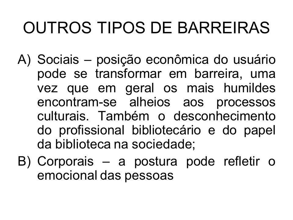OUTROS TIPOS DE BARREIRAS