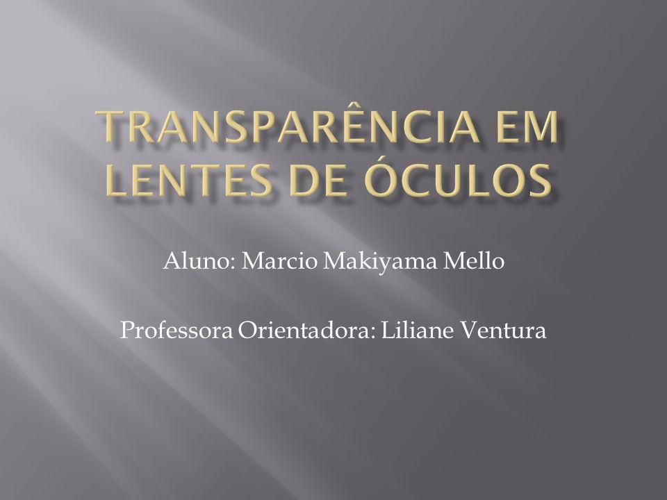 Transparência em lentes de óculos