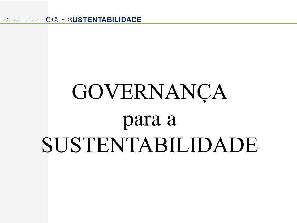 GOVERNAN IDADE GOVERNANÇA para a SUSTENTABILIDADE