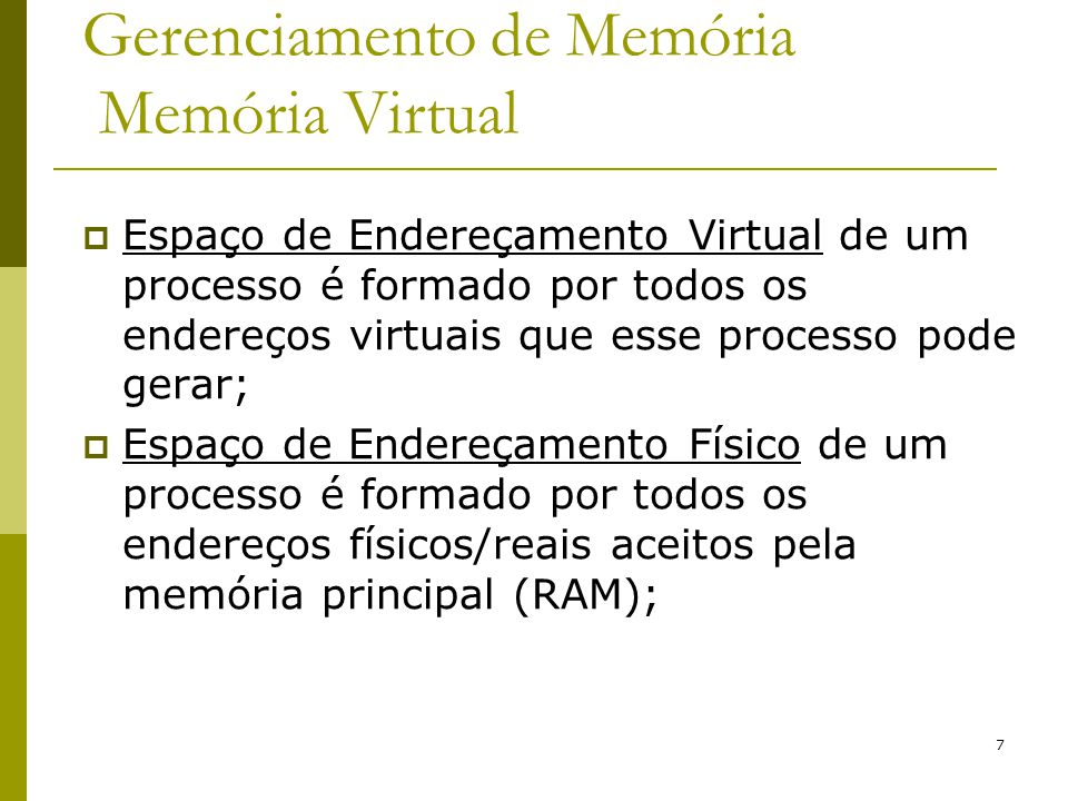 Gerenciamento de Memória Memória Virtual