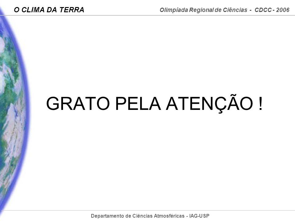 GRATO PELA ATENÇÃO !