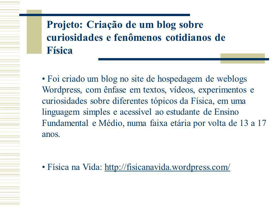 Projeto: Criação de um blog sobre curiosidades e fenômenos cotidianos de Física