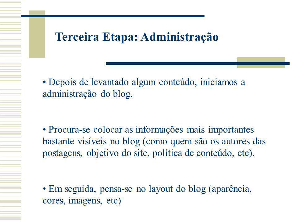Terceira Etapa: Administração