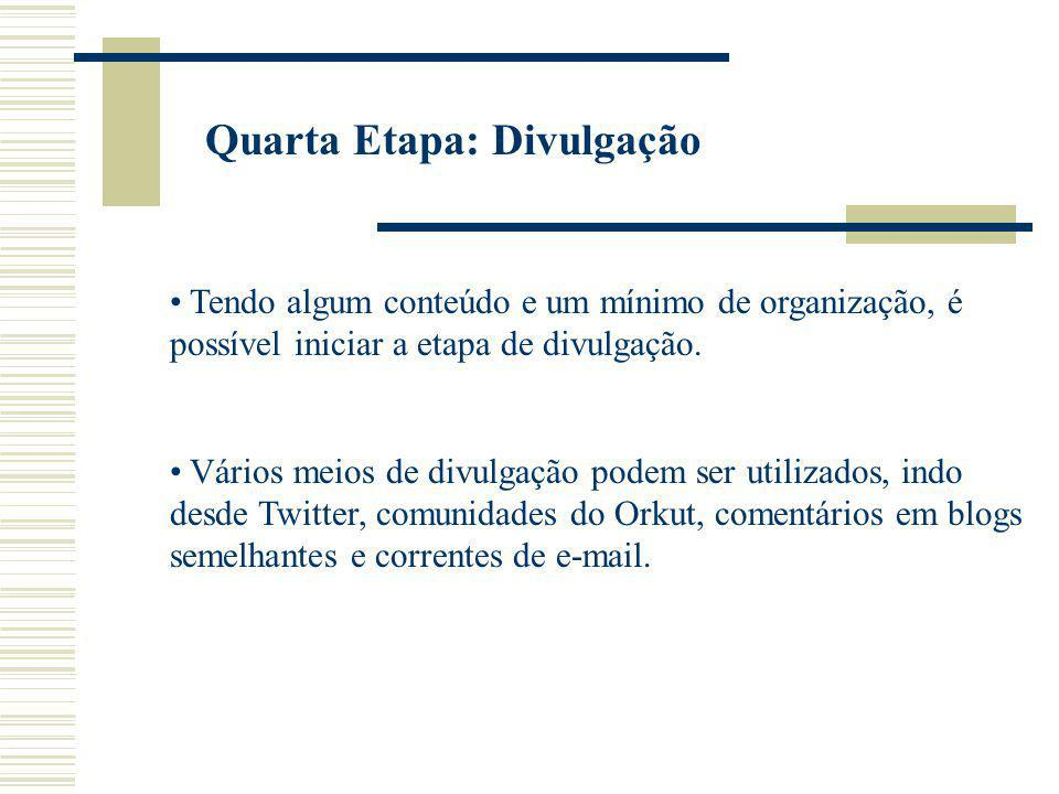 Quarta Etapa: Divulgação