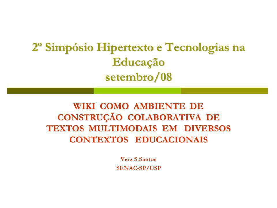 2º Simpósio Hipertexto e Tecnologias na Educação setembro/08