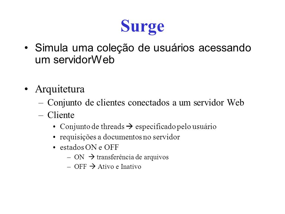Surge Simula uma coleção de usuários acessando um servidorWeb