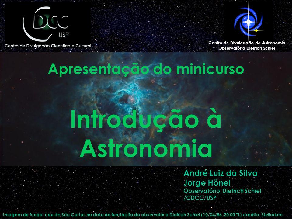 Apresentação do minicurso Introdução à Astronomia