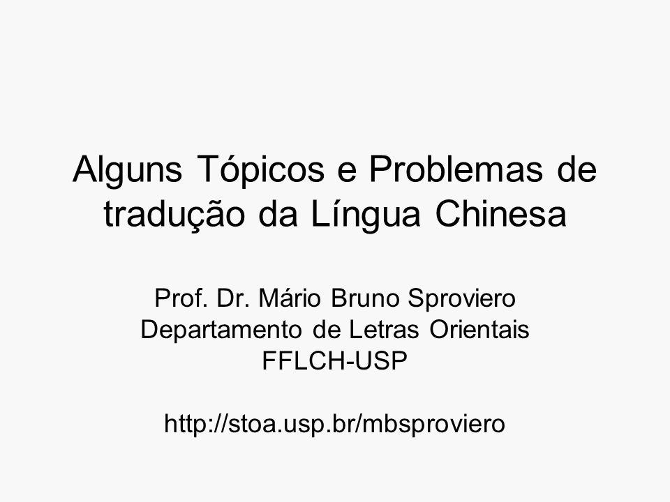 Alguns Tópicos e Problemas de tradução da Língua Chinesa