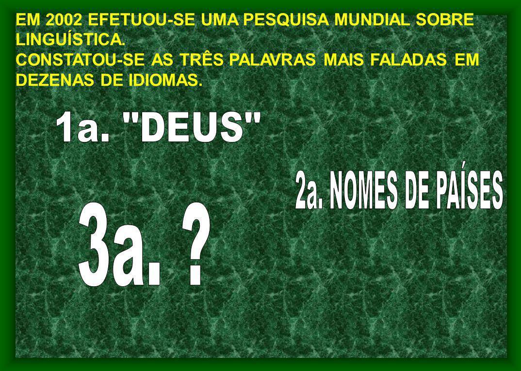 1a. DEUS 2a. NOMES DE PAÍSES 3a.