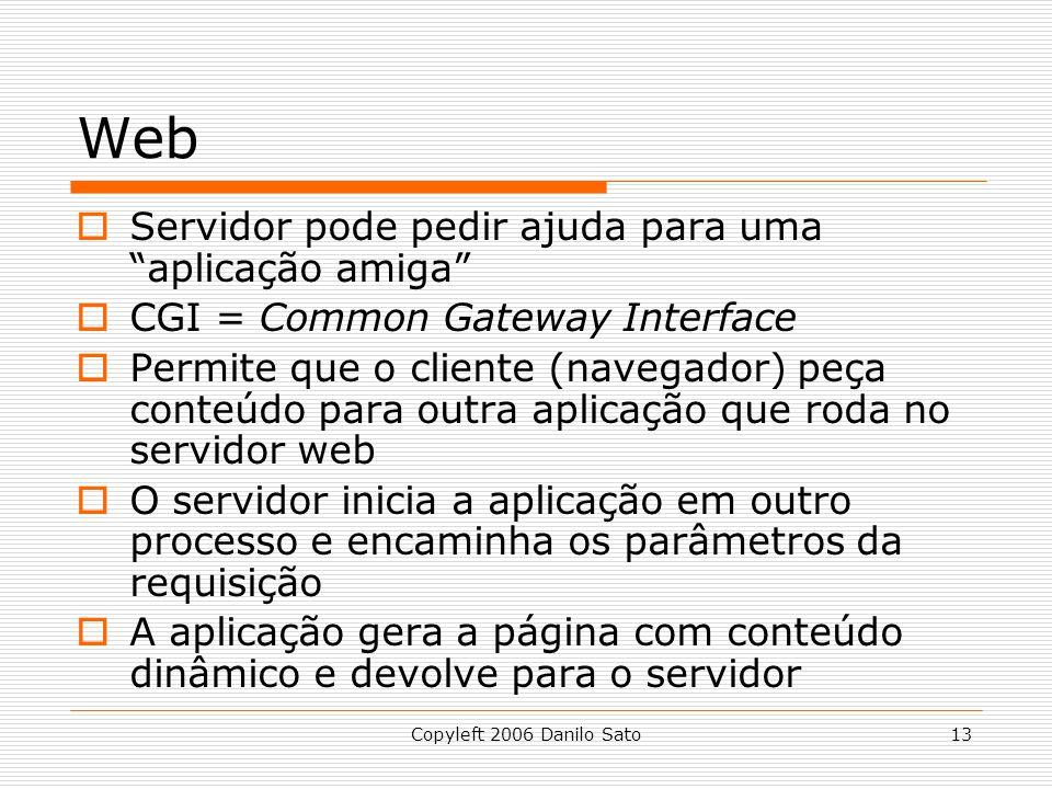Web Servidor pode pedir ajuda para uma aplicação amiga
