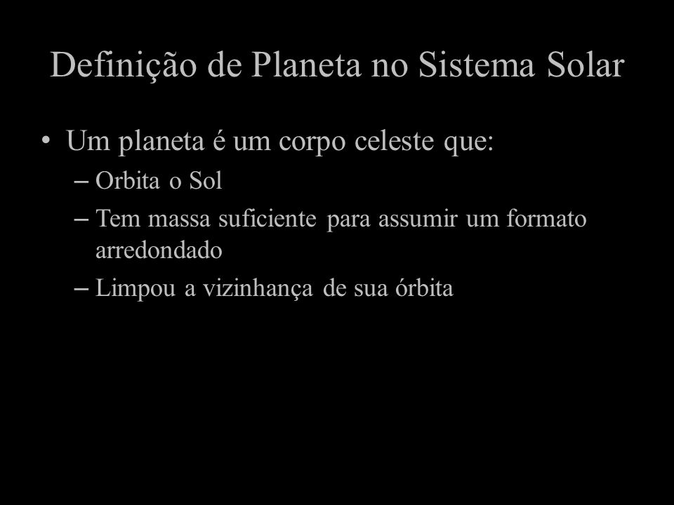 Definição de Planeta no Sistema Solar