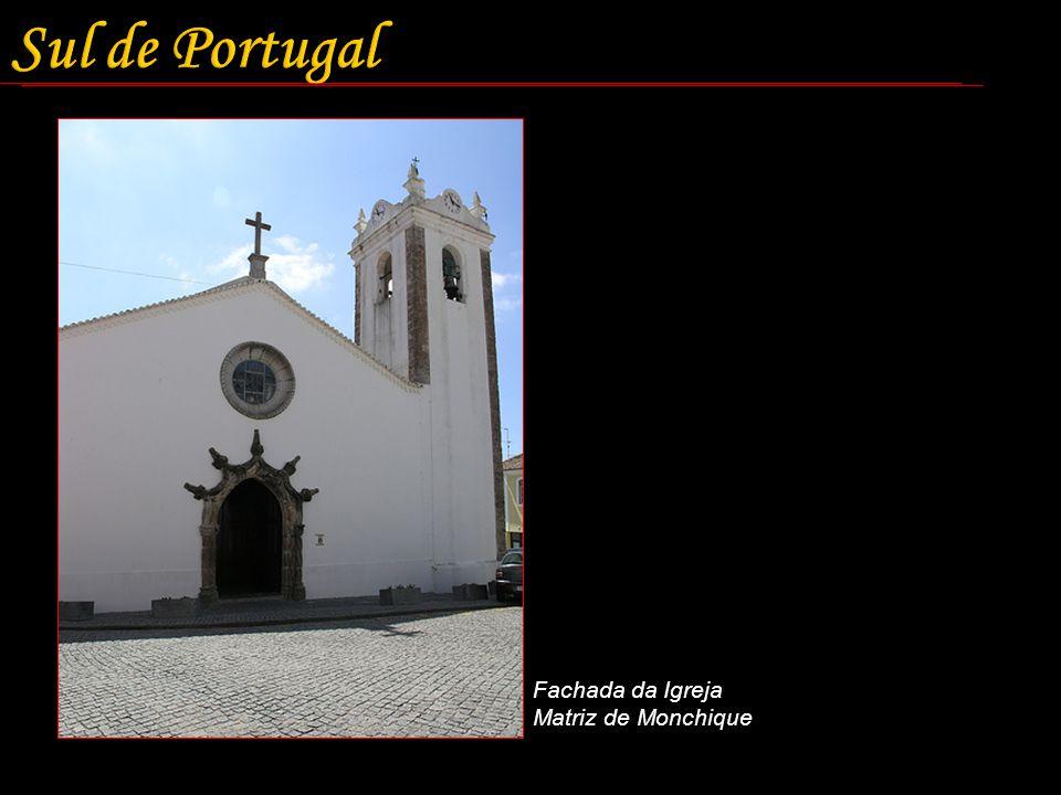Sul de Portugal Fachada da Igreja Matriz de Monchique