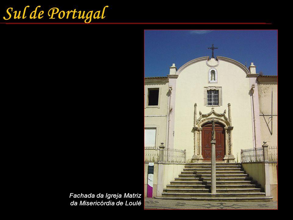 Sul de Portugal Fachada da Igreja Matriz da Misericórdia de Loulé