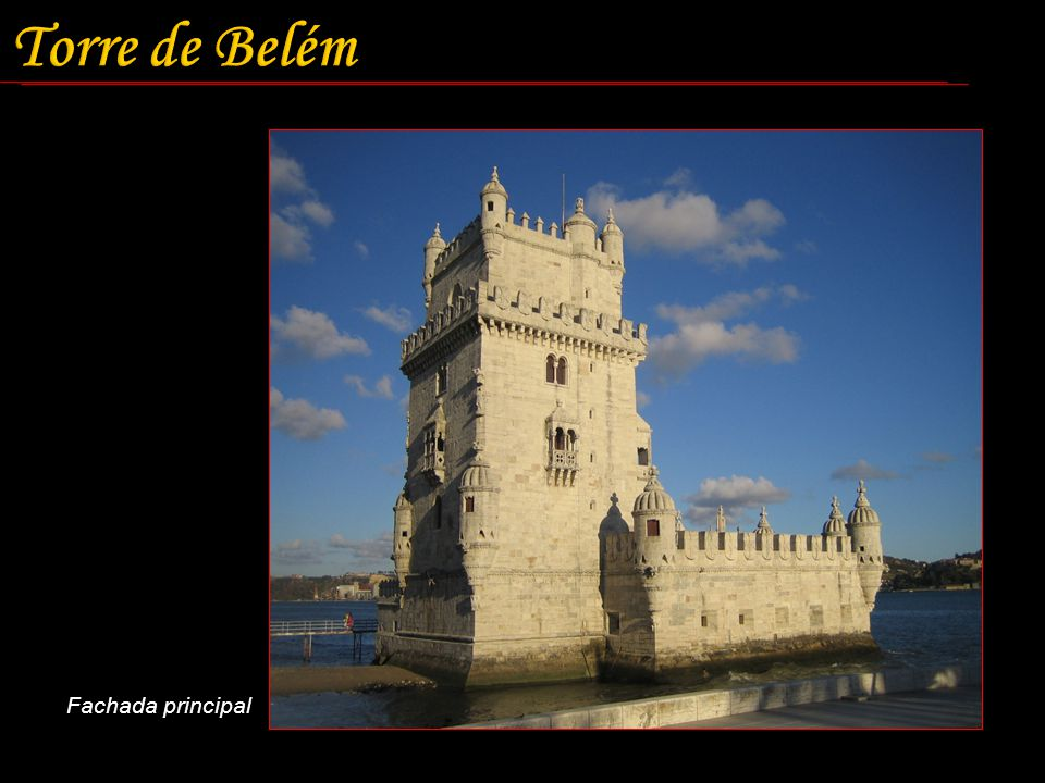 Torre de Belém Fachada principal