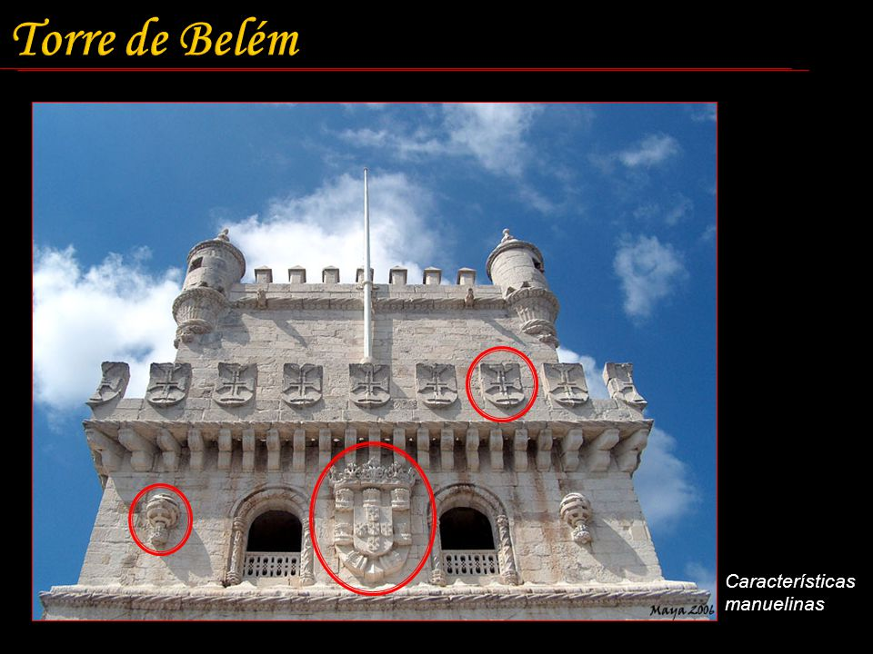 Torre de Belém Características manuelinas