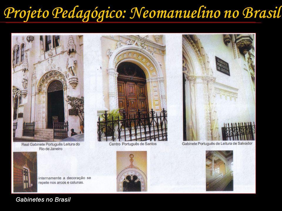 Projeto Pedagógico: Neomanuelino no Brasil