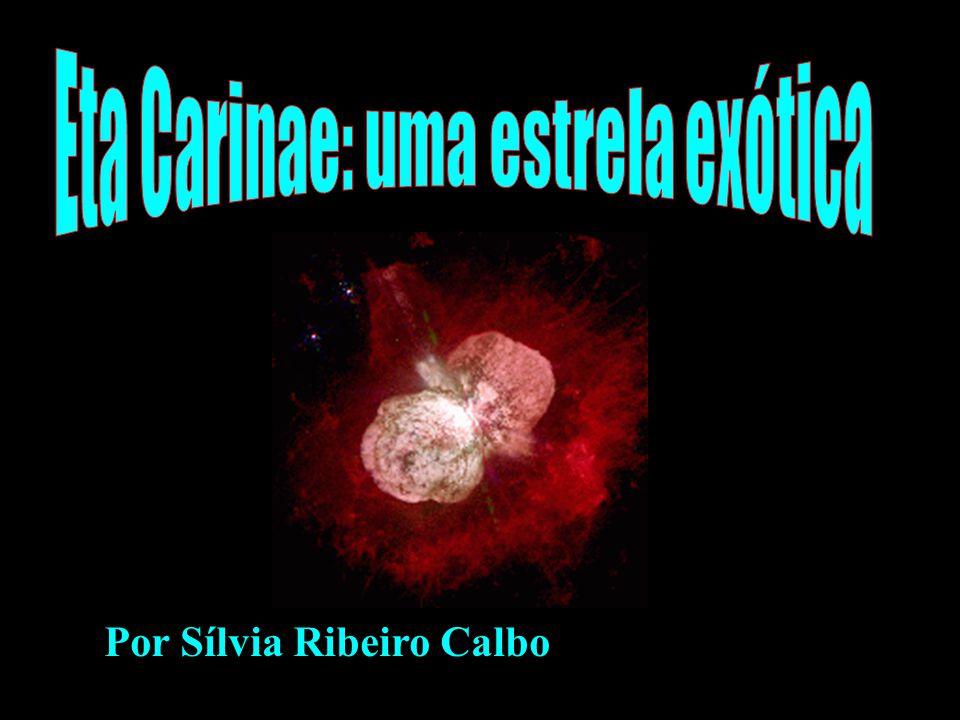 Eta Carinae: uma estrela exótica