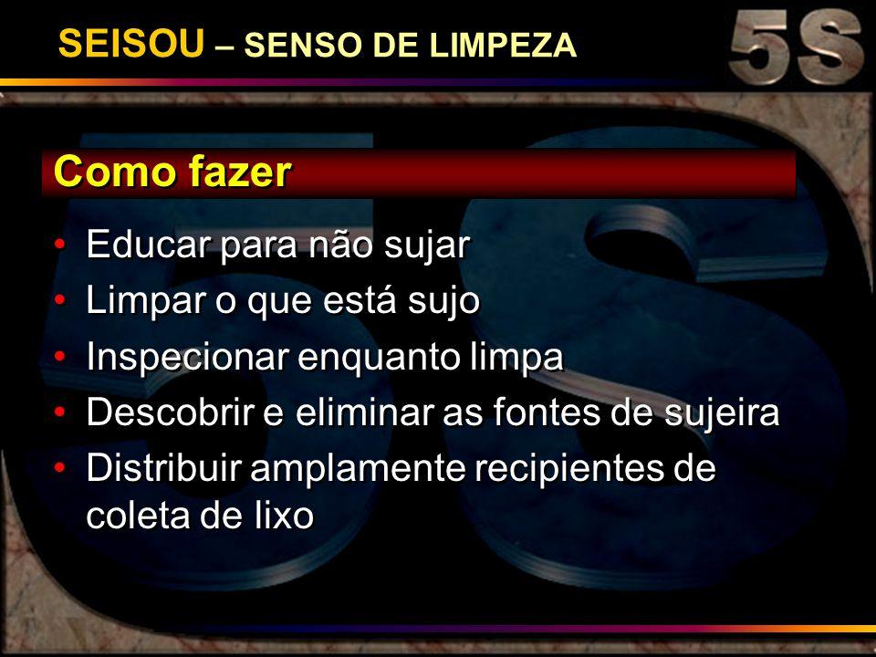 SEISOU – SENSO DE LIMPEZA