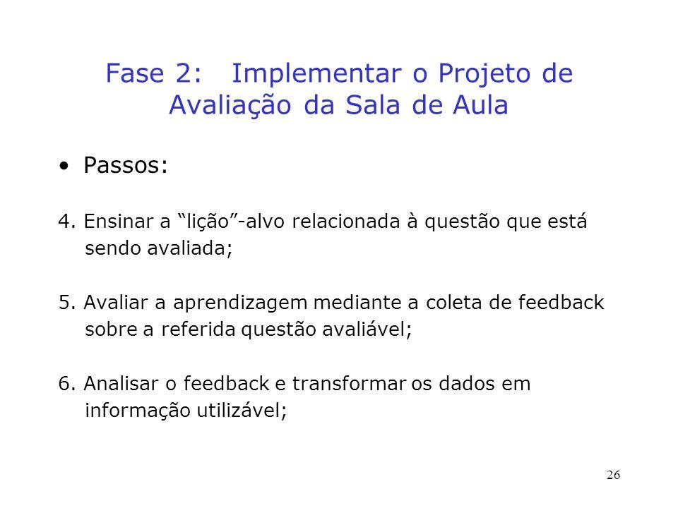 Fase 2: Implementar o Projeto de Avaliação da Sala de Aula