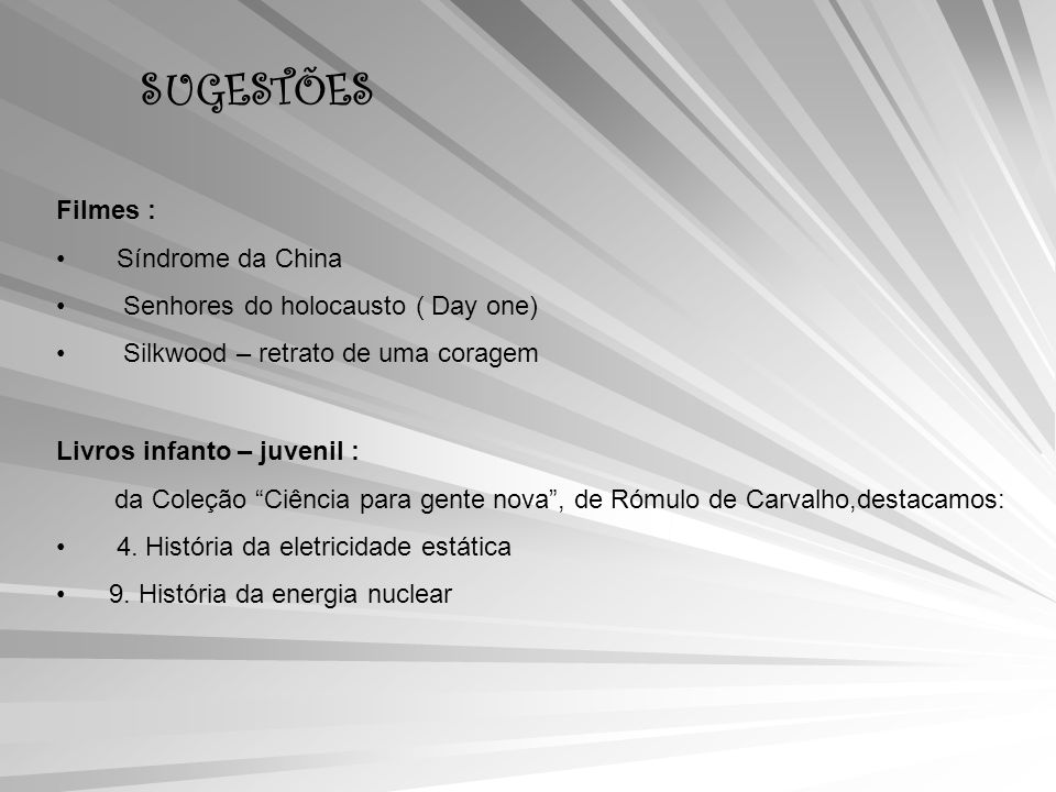 SUGESTÕES Filmes : Síndrome da China Senhores do holocausto ( Day one)