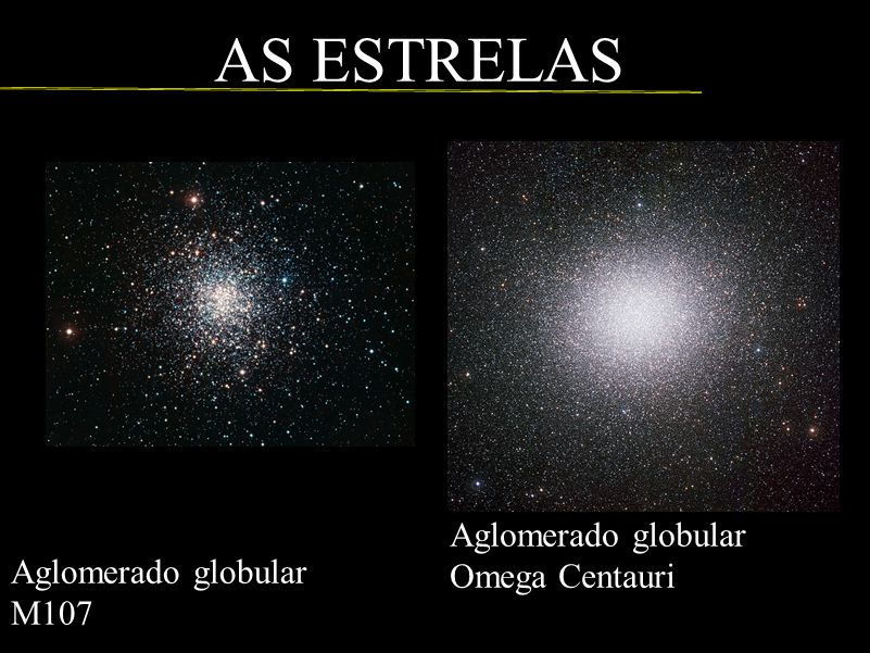 AS ESTRELAS Aglomerado globular Omega Centauri