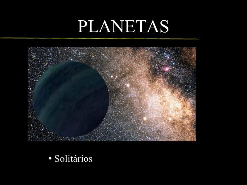 PLANETAS Imagem http://veja.abril.com.br/noticia/ciencia/via-lactea#sm.