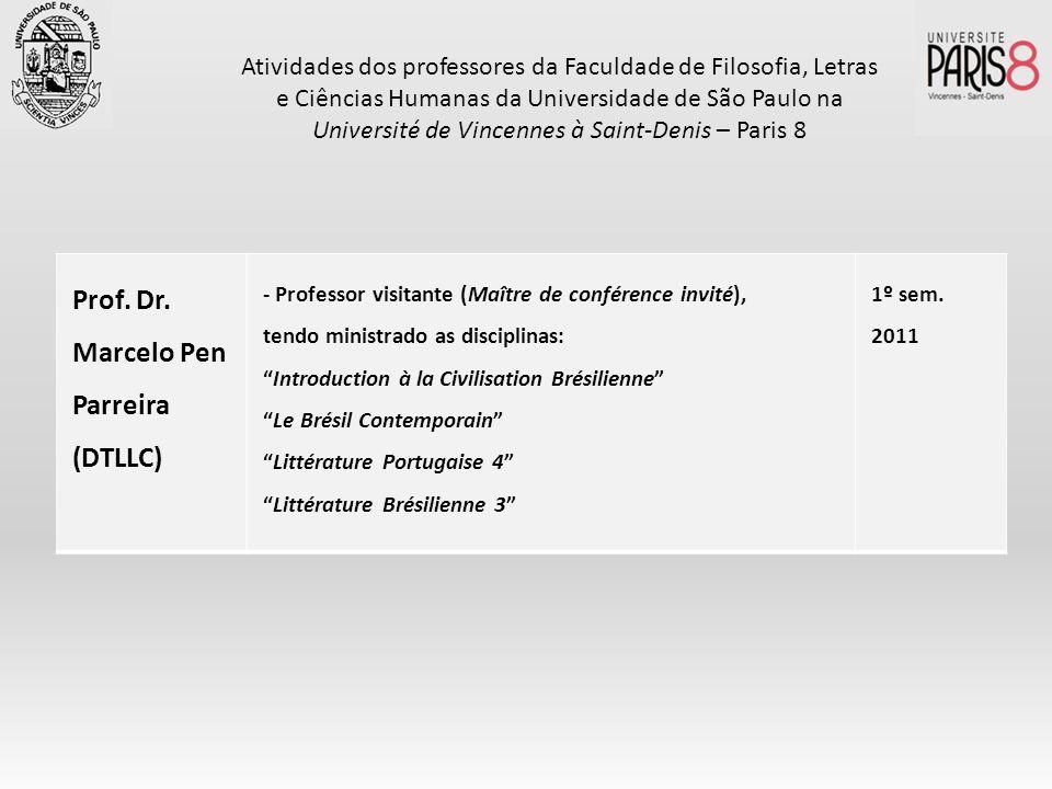 Prof. Dr. Marcelo Pen Parreira (DTLLC)