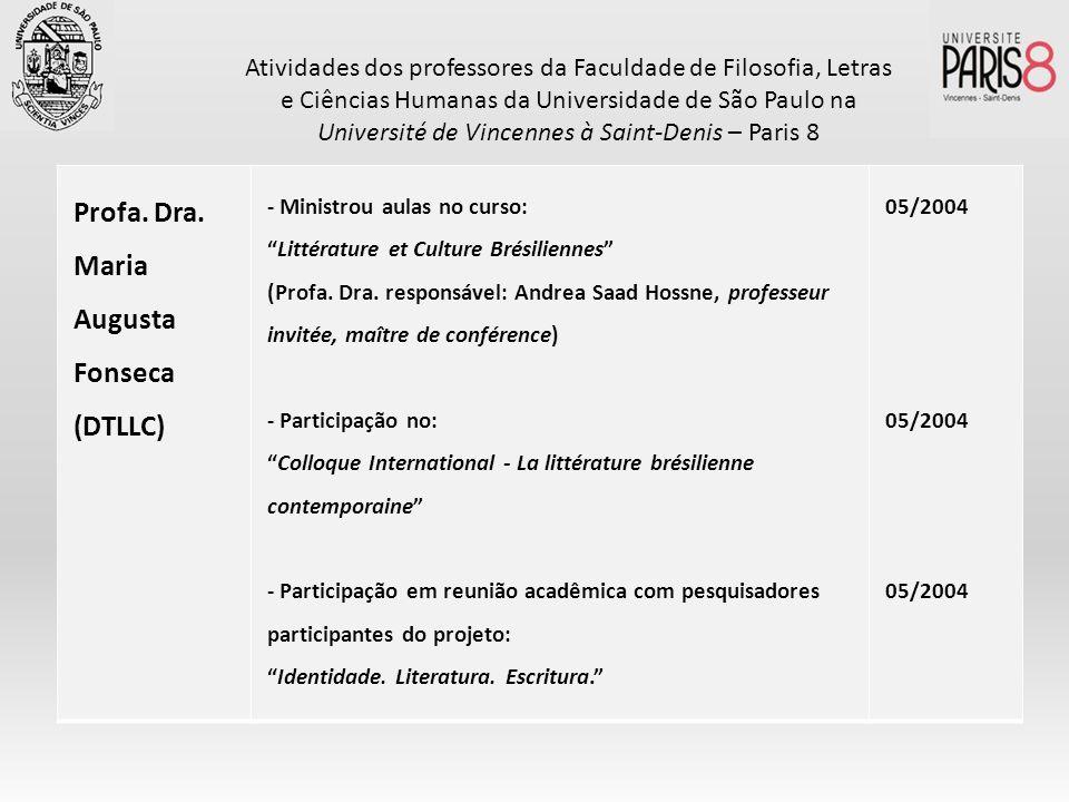 Profa. Dra. Maria Augusta Fonseca (DTLLC)