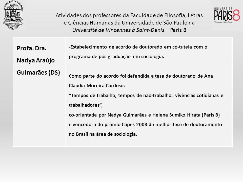 Profa. Dra. Nadya Araújo Guimarães (DS)