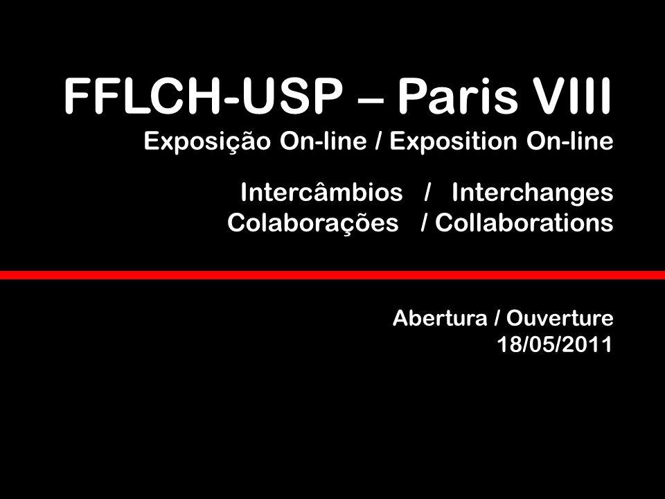 FFLCH-USP – Paris VIII Exposição On-line / Exposition On-line