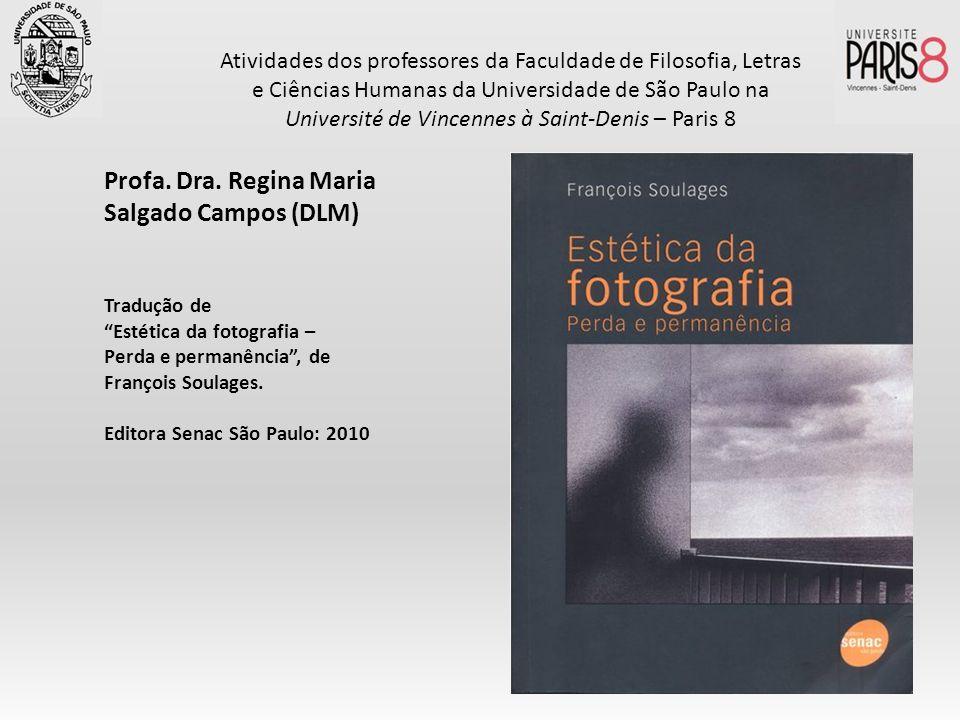 Profa. Dra. Regina Maria Salgado Campos (DLM)