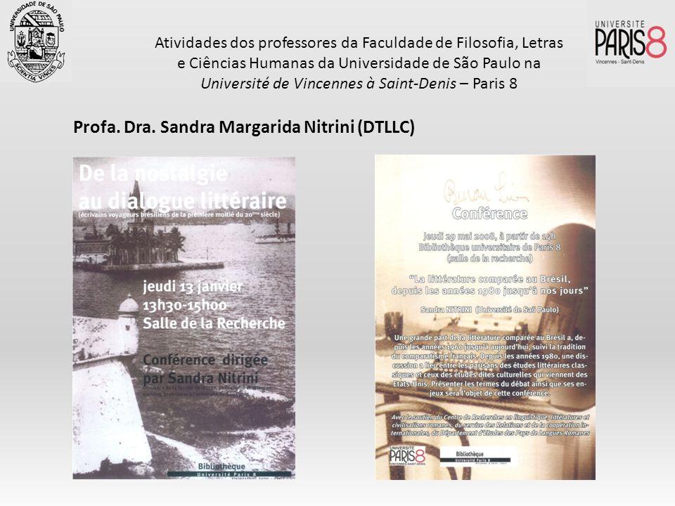 Profa. Dra. Sandra Margarida Nitrini (DTLLC)