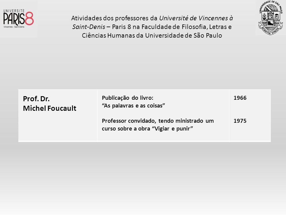 Prof. Dr. Michel Foucault