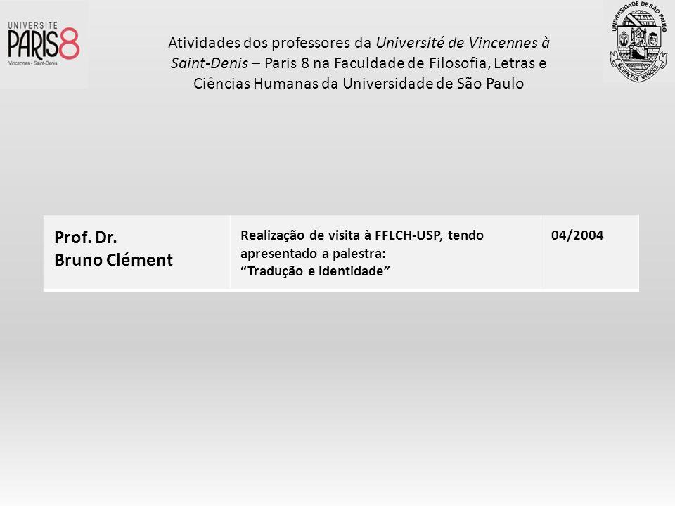 Atividades dos professores da Université de Vincennes à Saint-Denis – Paris 8 na Faculdade de Filosofia, Letras e Ciências Humanas da Universidade de São Paulo
