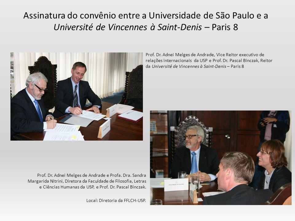 Assinatura do convênio entre a Universidade de São Paulo e a Université de Vincennes à Saint-Denis – Paris 8