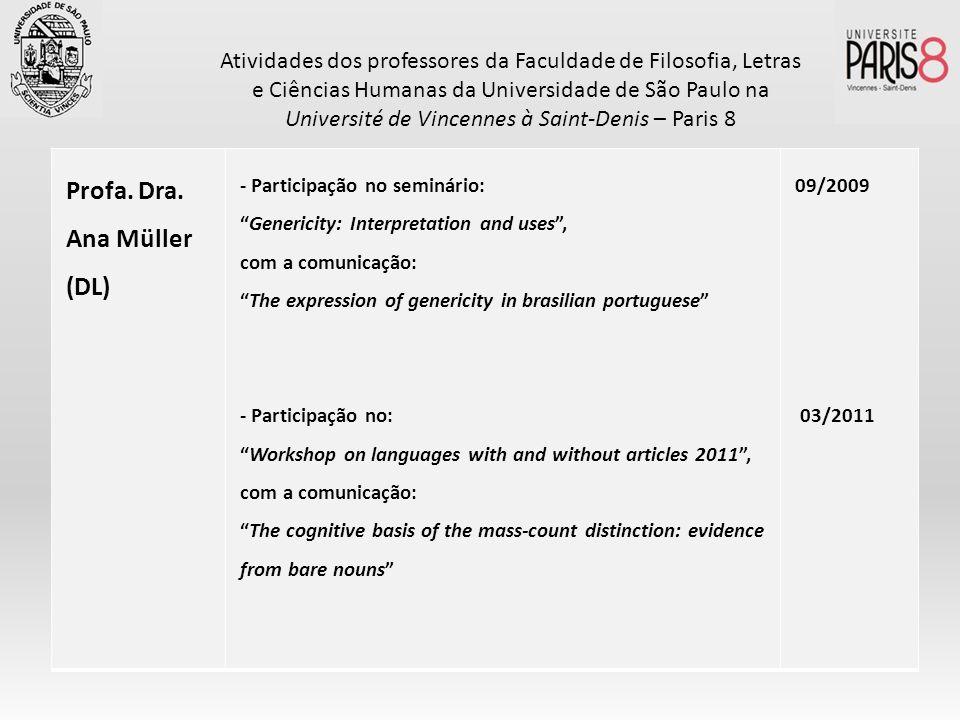Profa. Dra. Ana Müller (DL)
