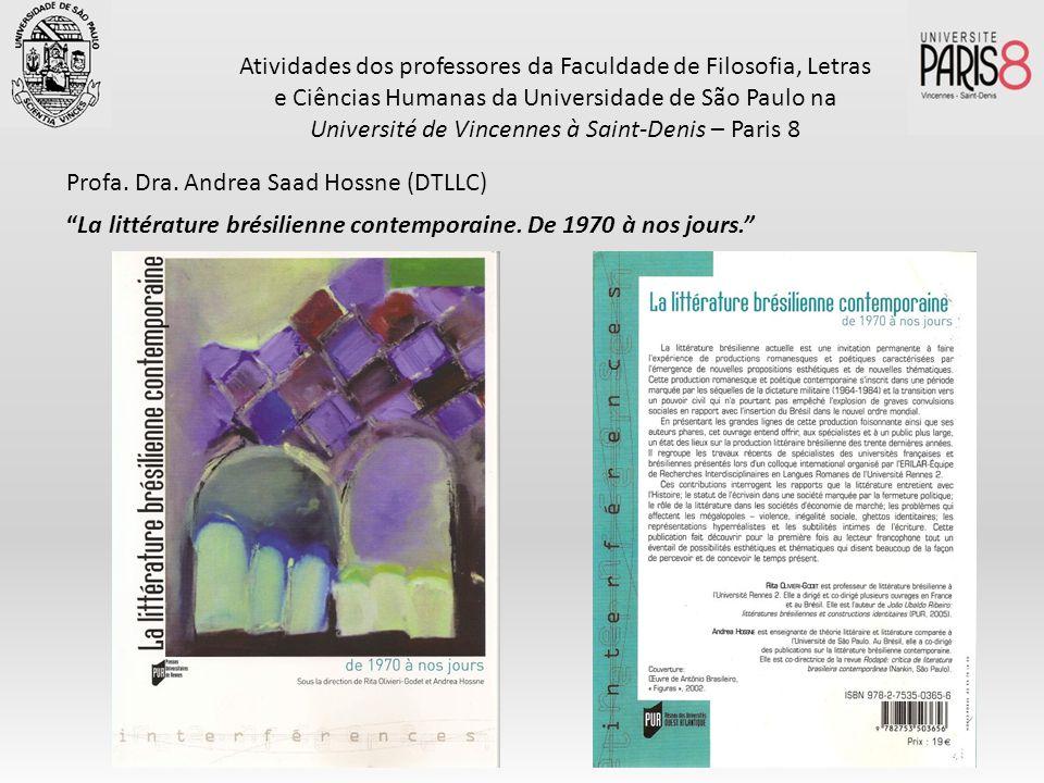 Atividades dos professores da Faculdade de Filosofia, Letras e Ciências Humanas da Universidade de São Paulo na Université de Vincennes à Saint-Denis – Paris 8